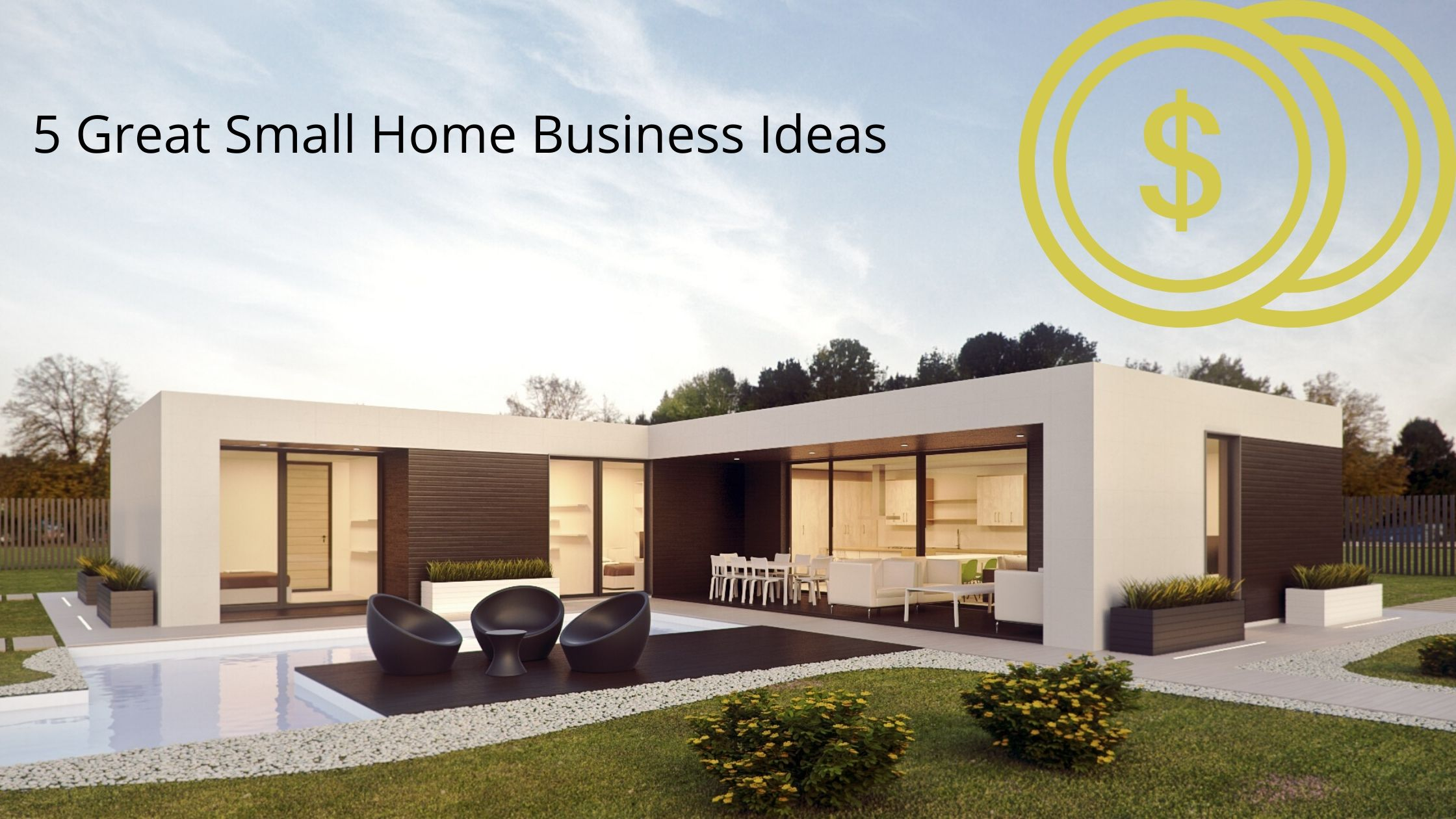 5 Great Small Home Business Ideas