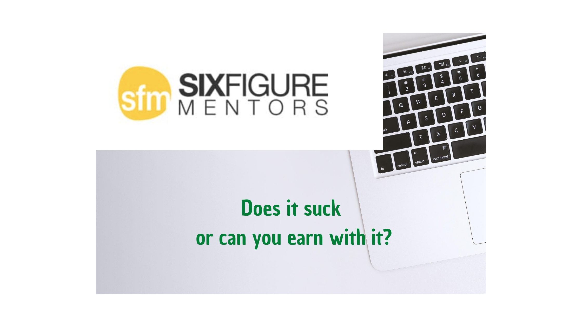 The Six Figure Mentors Review